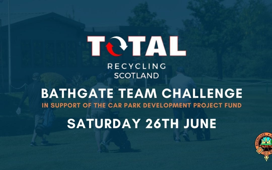 Enter a Team in the Total Recycling Bathgate Team Challenge!